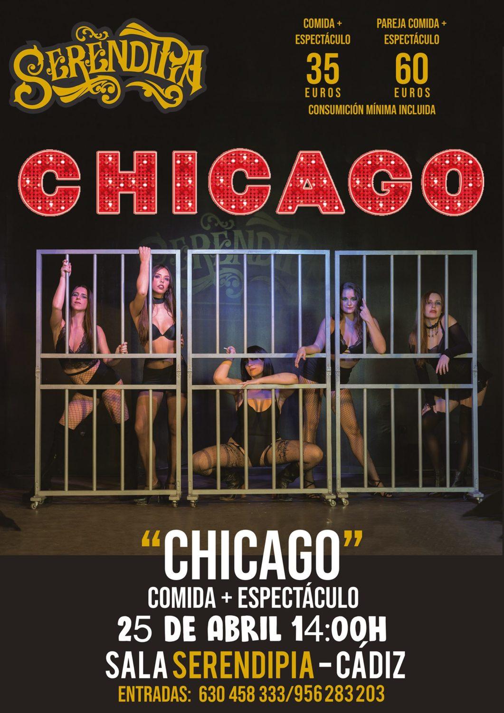 """Comida + Espectáculo """"Chicago"""" en Serendipia"""