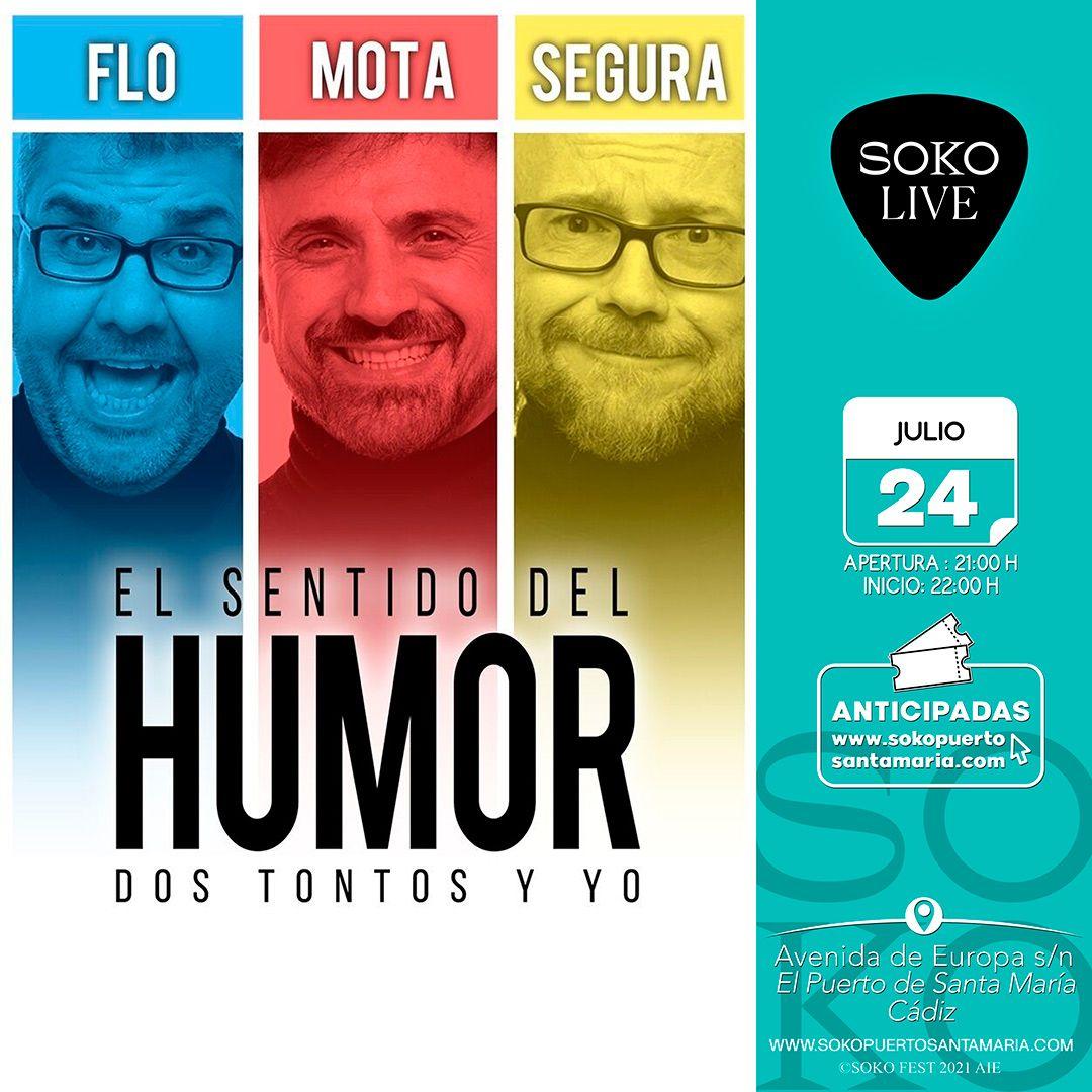 El sentido del Humor: Dos tontos y yo en Soko Live Fest El Puerto