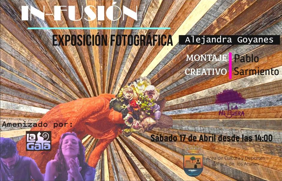 Exposición Fotográfica 'In-Fusión' de Alejandra Goyanes en La Higuera