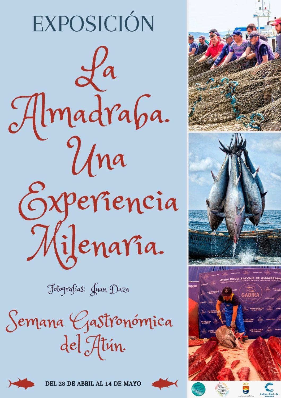 Exposición fotográfica 'La almadraba, una experiencia milenaria' en La Lonja Vieja de Barbate