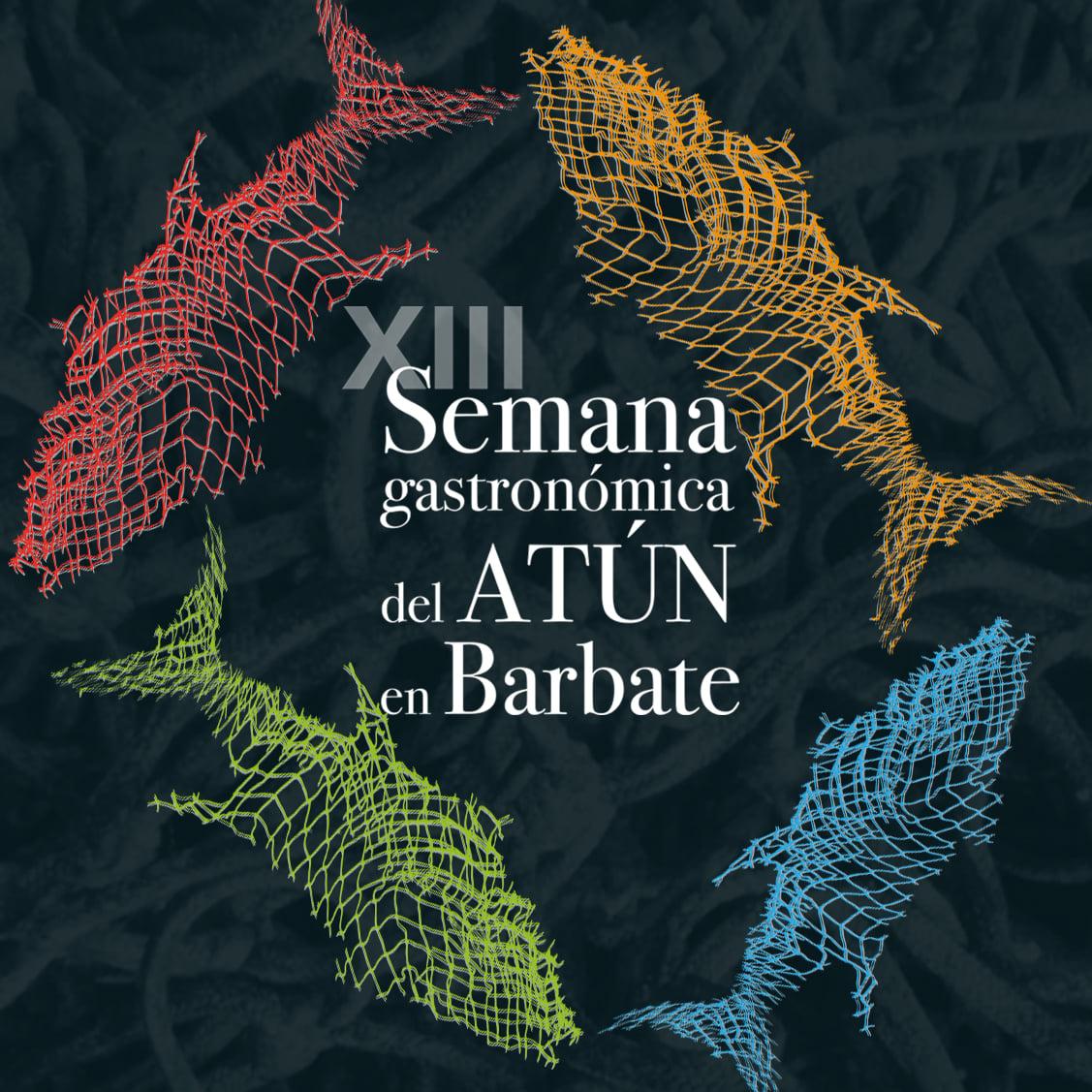 XIII Semana Gastronómica del Atún de Barbate 2021