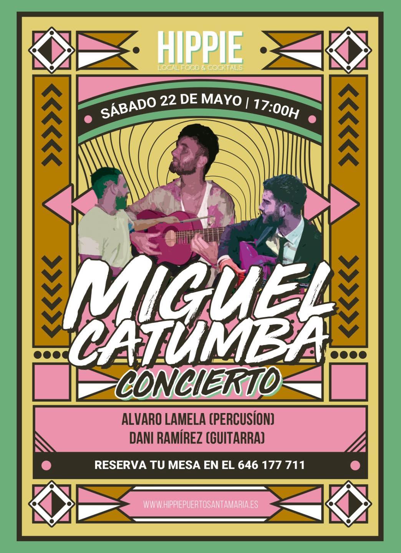 Concierto Miguel Catumba en Hippie El Puerto