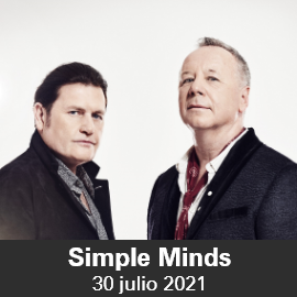 Concierto Simple Minds - Tio Pepe Festival 2021