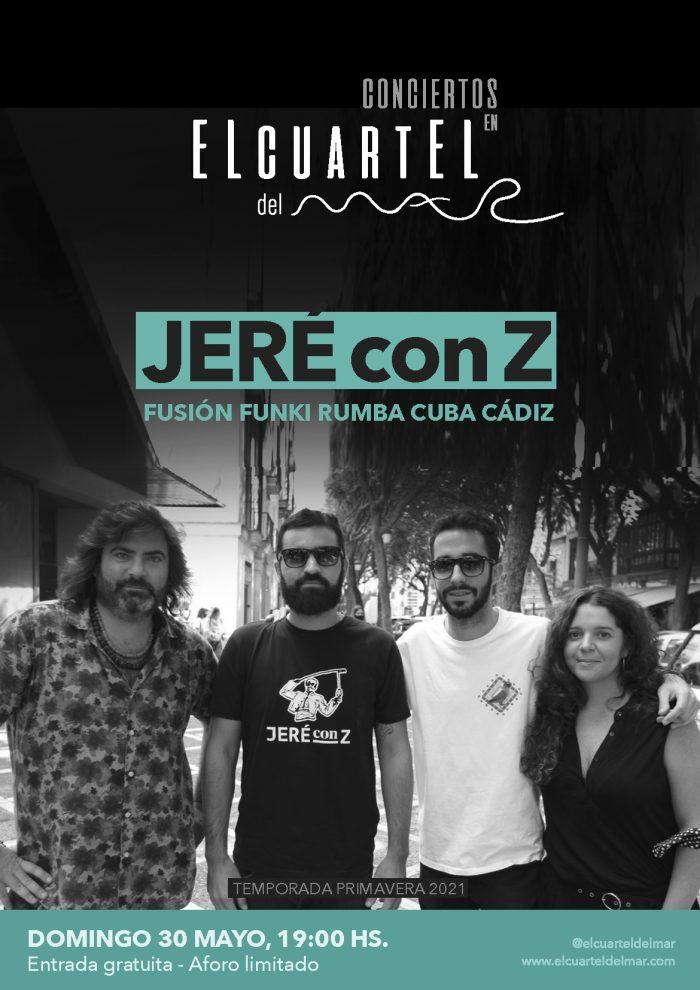 Concierto de Jeré con Z en El Cuartel del Mar
