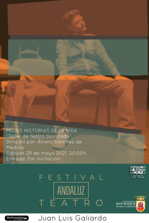 Teatro de Micro Historias de la Vida - II Festival de Teatro Andaluz Juan Luis Galiardo
