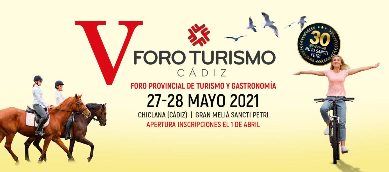 V Foro Turismo Cádiz - Foro Provincial de Turismo y Gastronomia