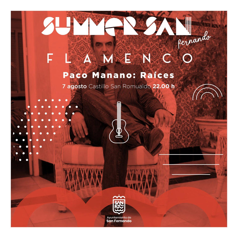 Actuación Flamenco - Paco Manano: Raíces en Summer San Fernando
