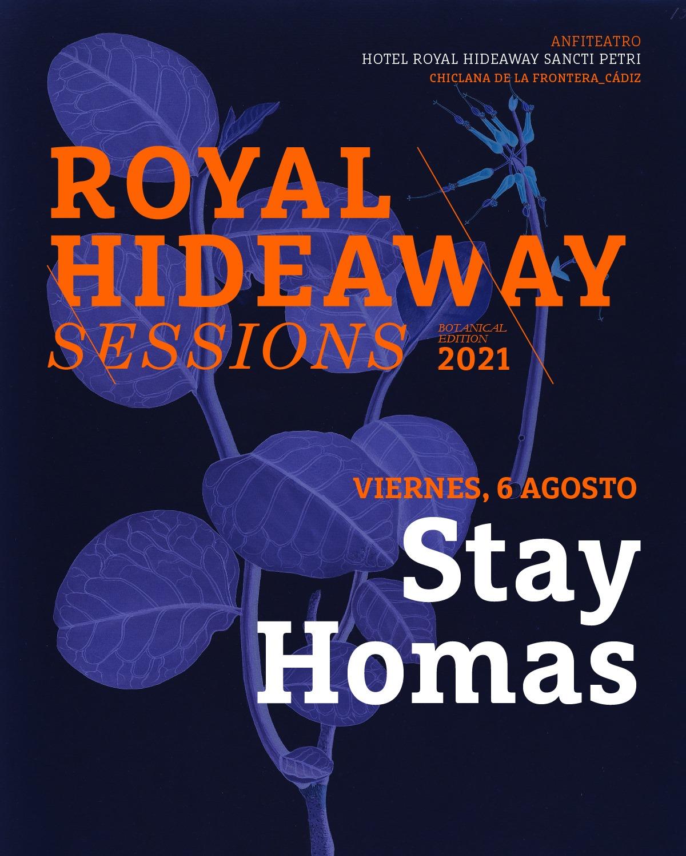 Actuación de Stay Homas en Royal Hideaway Sessions 2021