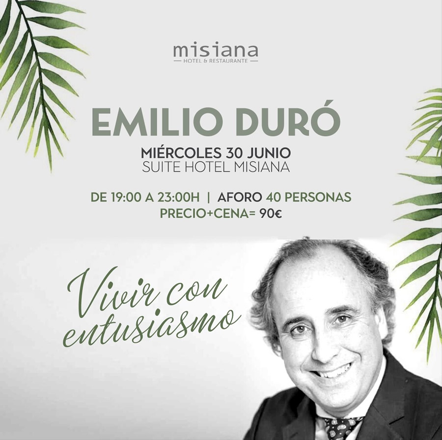 Charla 'Vivir con entusiasmo' y cena con Emilio Duró en Hotel Misiana Tarifa