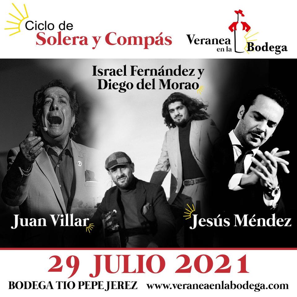 Noches de Flamenco - Israel Fernández, Diego del Morao, Juan Villar y Jesús Méndez - Tio Pepe Festival 2021