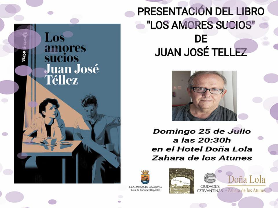 Presentación del Libro 'LOS AMORES SUCIOS' de Juan José Téllez en el Hotel Doña Lola Zahara
