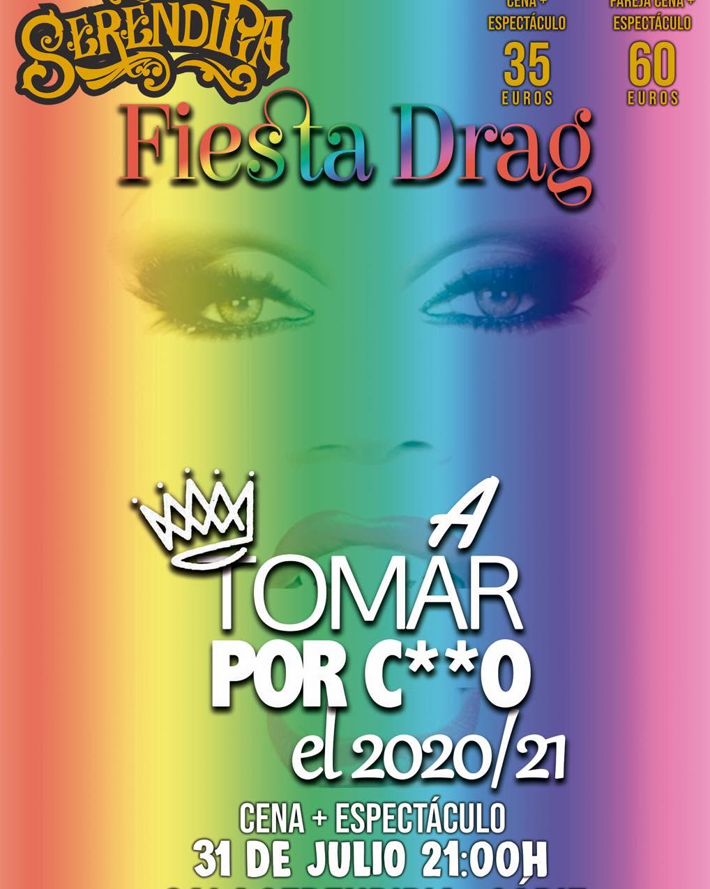 """Cena con Espectáculo Drag Queen """"A tomar por c**o el 2021"""" en Serendipia"""