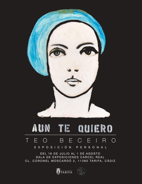 Exposición 'Aun te quiero' de Teo Beceiro en Tarifa