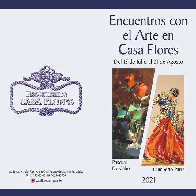 Exposición de Pascual de Cabo y Humberto Parra en Casa Flores