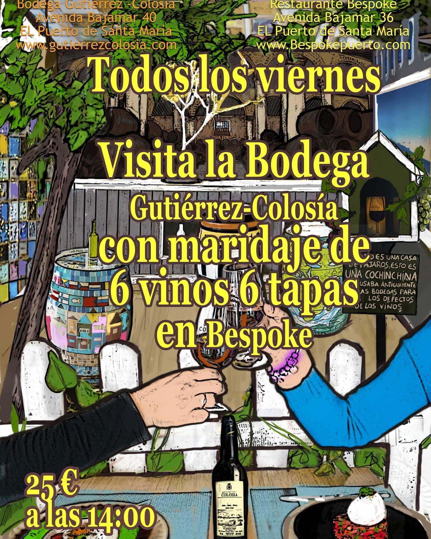 Visita a Bodegas Gutiérrez-Colosía y Cata de 6 vinos maridados con 6 tapas en Bespoke