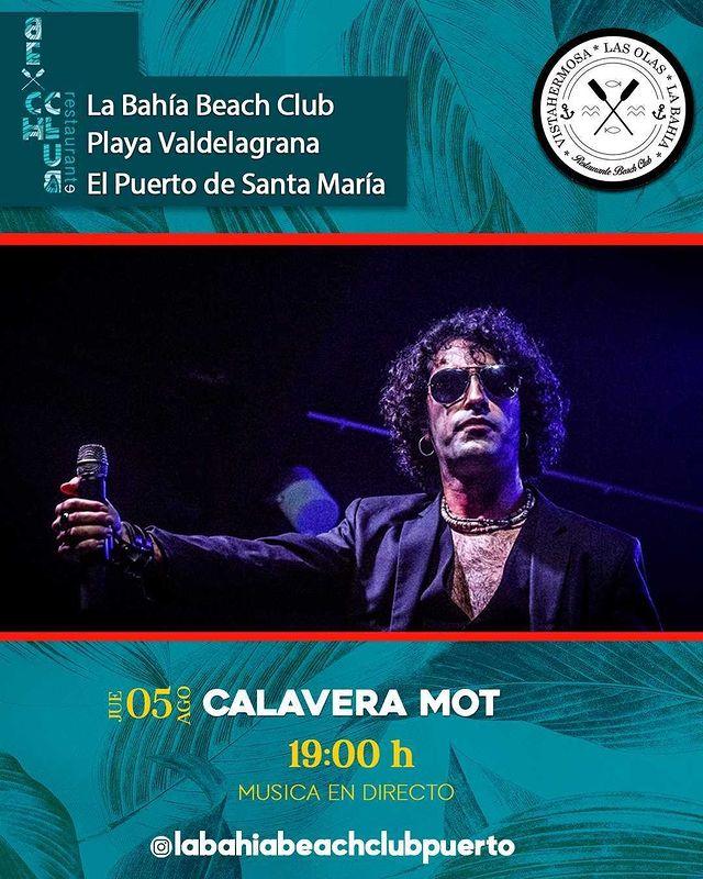 Actuación de Calavera Mot en La Bahía Beach Club