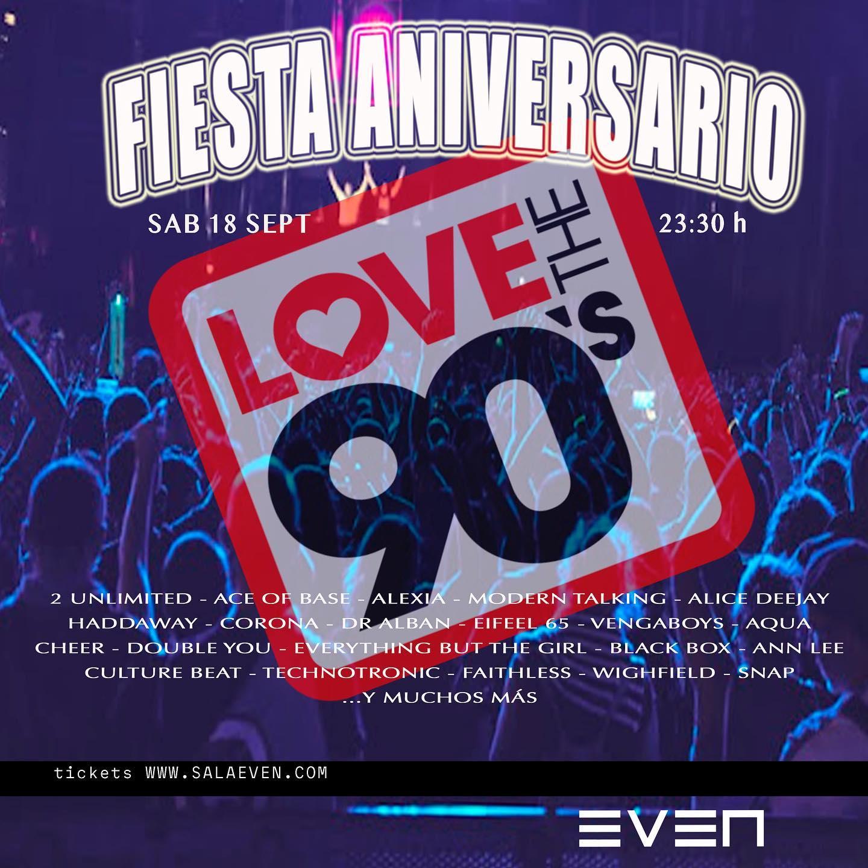 Fiesta Aniversario 'Love the 90s' en Sala Even