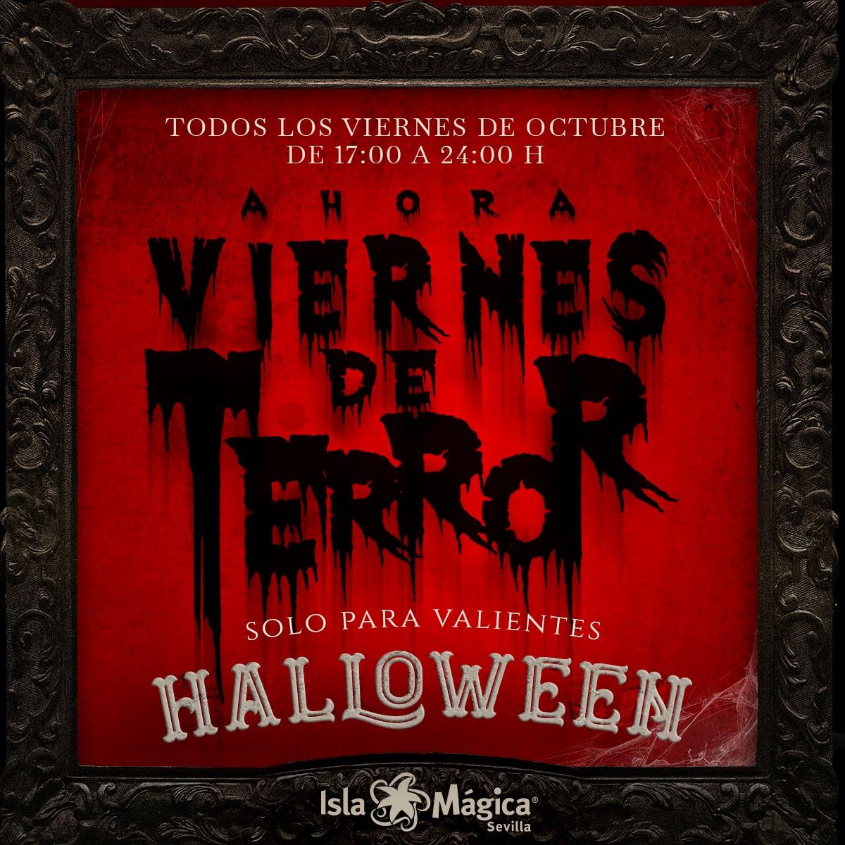Viernes de Terror - Halloween en Isla Mágica
