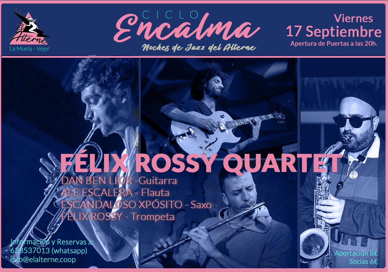 Jazz en El Alterne.Coop. Félix Rossy Quartet