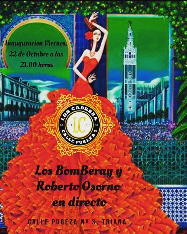 Inauguración con actuación de Los Bombay y Roberto Osorno en Los Cabrera Sevilla